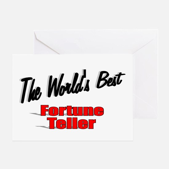 """""""The World's Best Fortune Teller"""" Greeting Card"""