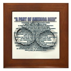 A PART OF AMERICA DIED Framed Tile