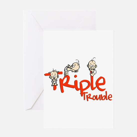 Triple Trouble Greeting Card