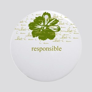 responsible Ornament (Round)