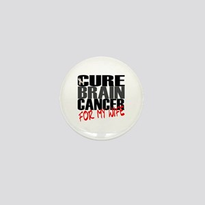 Cure Brain Cancer --- For My Wife Mini Button