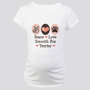 Peace Love Smooth Fox Terrier Maternity T-Shirt