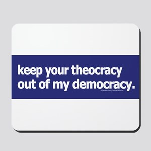 Keep your theocracy ... Mousepad
