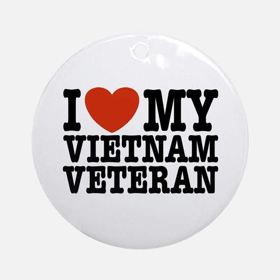 I Love My Vietnam Veteran Ornament (Round)