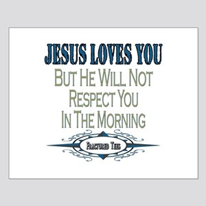 Jesus Loves You Small Poster