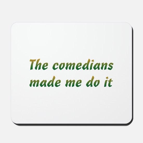 MMDI Comedians Mousepad