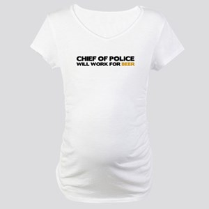 Chief of Police Maternity T-Shirt