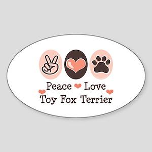 Peace Love Toy Fox Terrier Oval Sticker