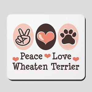 Peace Love Wheaten Terrier Mousepad