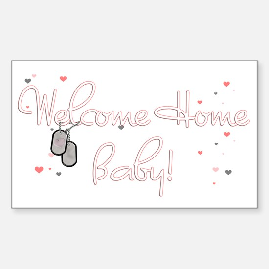 Welcome Home Baby! Rectangle Decal