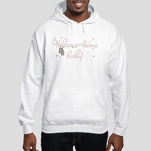 Welcome Home Baby! Hooded Sweatshirt