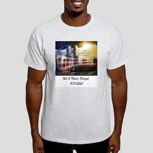 We'll Never Forget Light T-Shirt