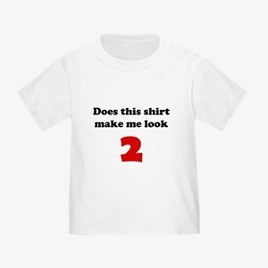 Make Me Look 2 Toddler T-Shirt