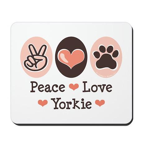 Peace Love Yorkie Mousepad