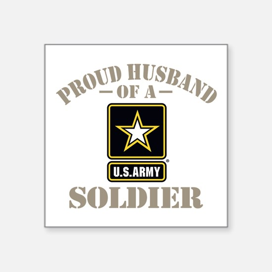 """Proud Army Soldier's Husban Square Sticker 3"""" x 3"""""""