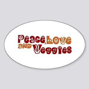Peace, Love and Veggies Oval Sticker