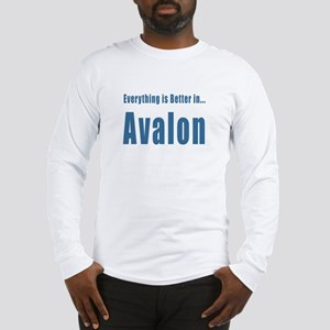 Better in Avalon T-shirts Long Sleeve T-Shirt