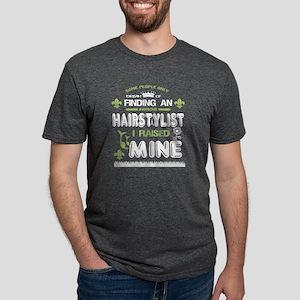 Hairstylists T Shirt,I Raised Mine T Shirt T-Shirt