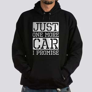 Just One More Car I Promise Sweatshirt