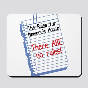 No Rules at Memere's House Mousepad