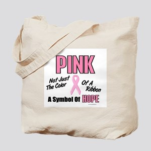 PINK Not Just A Color 3 Tote Bag