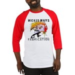 WickedWays Fabrication Baseball Jersey