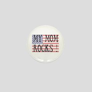 My Mom Rocks ! Mini Button