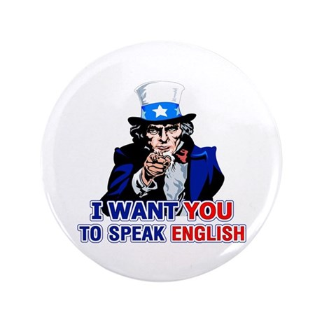 "I Want You To Speak English 3.5"" Button"