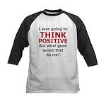 Think Positive Kids Baseball Jersey