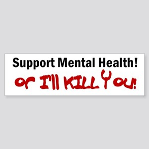 Support Mental Health Bumper Sticker