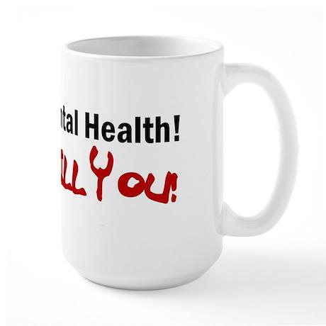 Support Mental Health Large Mug