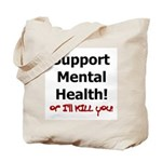 Support Mental Health Tote Bag