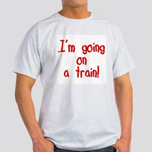 going on a train T-Shirt