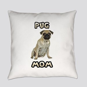 Pug Mom Everyday Pillow
