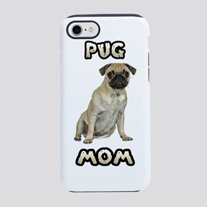 Pug Mom iPhone 8/7 Tough Case