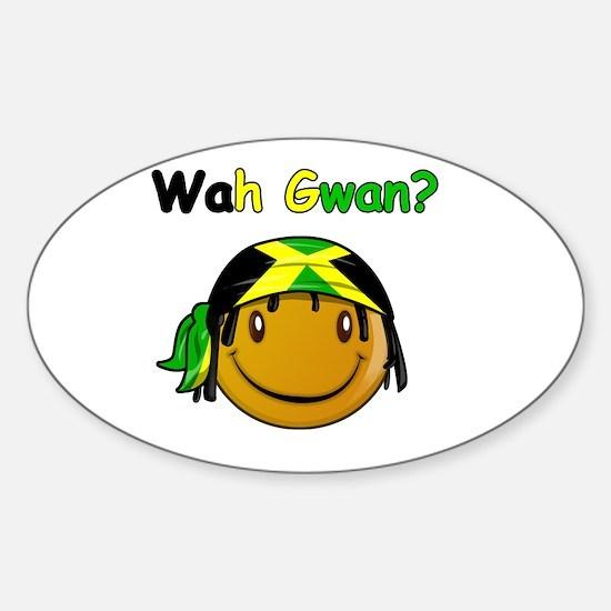 Wah Gwan? Jamaican slang Oval Decal