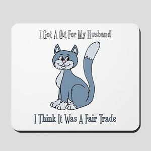 Cat For My Husband Mousepad