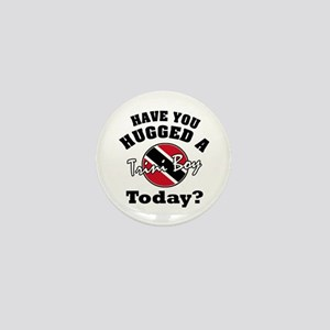 Have you hugged a Trini boy today? Mini Button