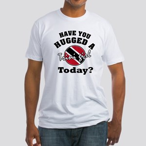 Have you hugged a Trini girl today? Fitted T-Shirt