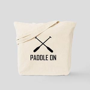 Paddle On Lake Life Tote Bag