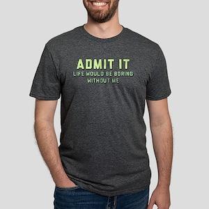 Admit It Mens Tri-blend T-Shirt
