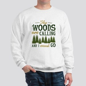 The Woods Are Calling Sweatshirt
