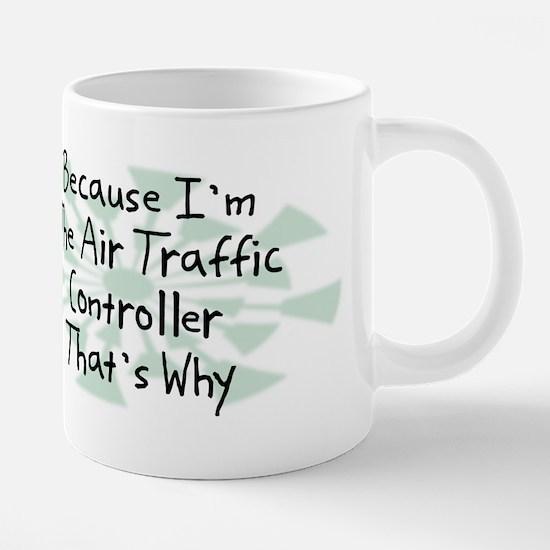 Because Air Traffic Controller Mugs