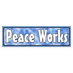Peace Works Bumper Sticker