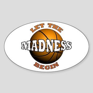 Madness Begins - Oval Sticker
