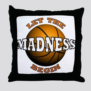 Madness Begins - Throw Pillow