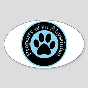 Property of an Abyssinian Oval Sticker