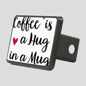 Coffee is a Hug in a Mug Rectangular Hitch Cover