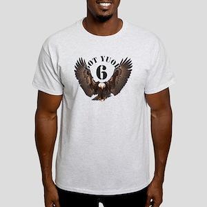 got your 6 T-Shirt