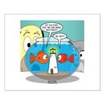 Fishbowl Paranoia Small Poster
